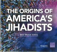 The Origins of America's Jihadists
