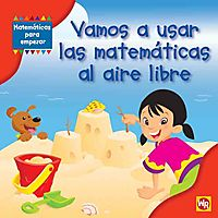 Vamos a usar las matematicas al aire libre / Using Math Outdoors