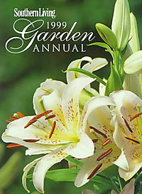Southern Living 1999 Garden Annual
