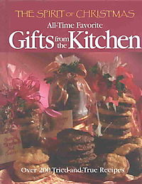 The Spirit of Christmas All-Time Favorite Gifts from the Kitchen