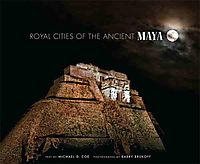 Royal Cities of Ancient Maya