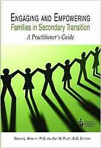 Engaging and Empowering Families in Secondary Transition