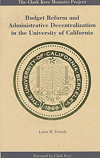 Budget Reform and Administrative Decentralization in the University of California