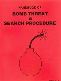 Handbook of Bomb Threat & Search Procedures