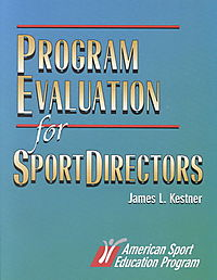 Program Evaluation for Sport Directors