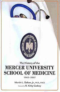 The History of the Mercer University School of Medicine 1965-2007