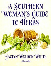 A Southern Woman's Guide to Herbs