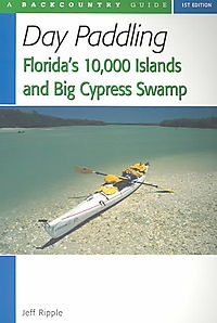 Day Paddling Florida's 10,000 Islands and Big Cypress Swamp