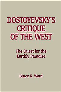Dostoevsky's Critique of the West