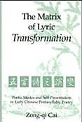 The Matrix of Lyric Transformation