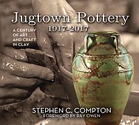 Jugtown Pottery 1917-2017