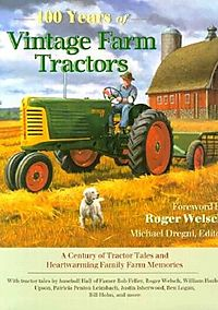 100 Years of Vintage Farm Tractors