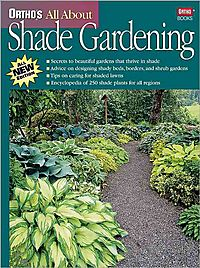 Ortho's All About Shade Gardening