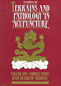 Terrains and Pathology in Acupuncture