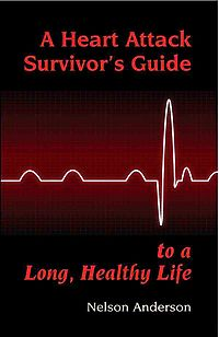 A Heart Attack Survivor's Guide To a Long, Healthy Life