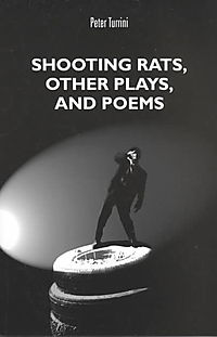Shooting Rats, Other Plays and Poems