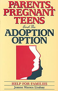 Parents, Pregnant Teens and the Adoption Option