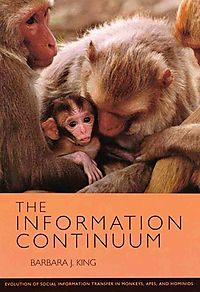 Information Continuum Evolution of Social Information Transfer in Monkeys Apes and Hominids