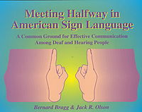 Meeting Halfway in American Sign Language