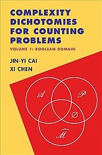 Complexity Dichotomies for Counting Problems