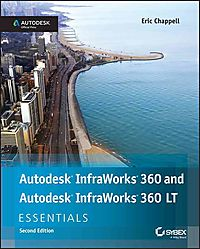Autodesk Infraworks 360 and Autodesk Infraworks 360 Lt Essentials