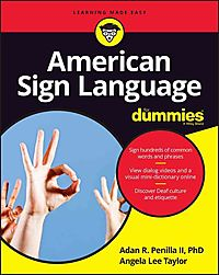 American Sign Language for Dummies