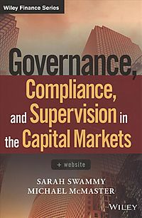 Governance, Compliance, and Supervision in the Capital Markets