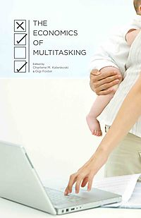The Economics of Multitasking