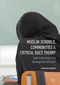Muslim Schools, Communities and Critical Race Theory