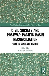 Civil Society and Postwar Pacific Basin Reconciliation