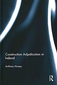 Construction Adjudication in Ireland