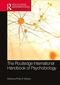 Routledge International Handbook of Psychobiology