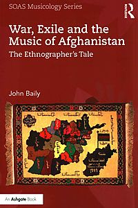 War, Exile and the Music of Afghanistan