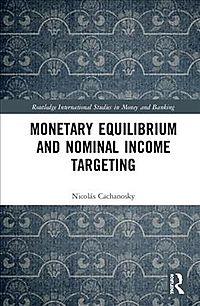 Monetary Equilibrium and Nominal Income Targeting