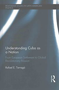 Understanding Cuba As a Nation