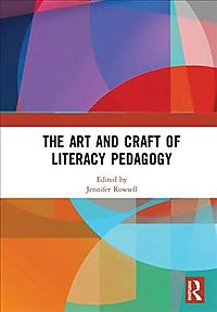 The Art and Craft of Literacy Pedagogy