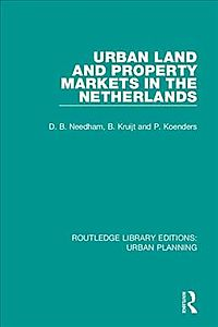 Urban Land and Property Markets in the Netherlands