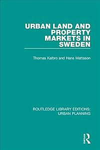 Urban Land and Property Markets in Sweden