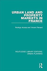 Urban Land and Property Markets in France