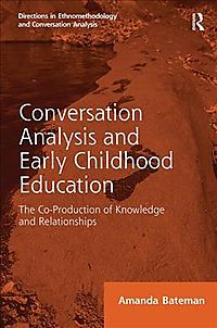 Conversation Analysis and Early Childhood Education