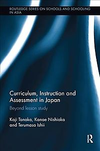 Curriculum, Instruction and Assessment in Japan
