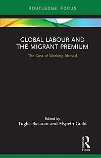 Global Labour and the Migrant Premium