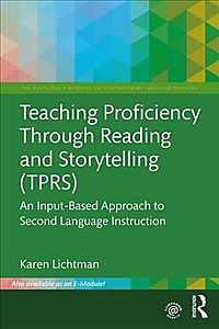 Teaching Proficiency Through Reading and Storytelling