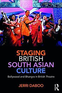 Staging British South Asian Culture