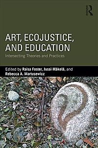 Art, Ecojustice, and Education
