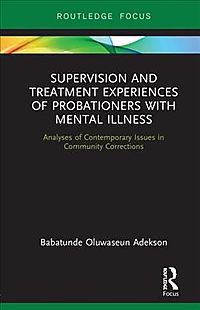 Supervision and Treatment Experiences of Probationers With Mental Illness
