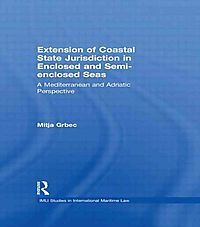 Extension of Coastal State Jurisdiction in Enclosed and  Semi-Enclosed Seas