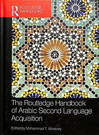 The Routledge Handbook of Arabic Second Language Acquisition
