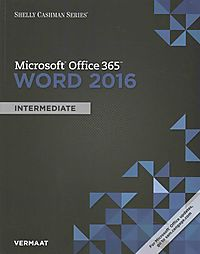 Shelly Cashman Microsoft Office 365 & Word 2016