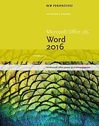 New Perspectives Microsoft Office 365 & Word 2016